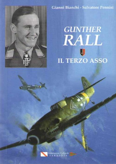 >GUNTHER RALL IL TERZO ASSO<