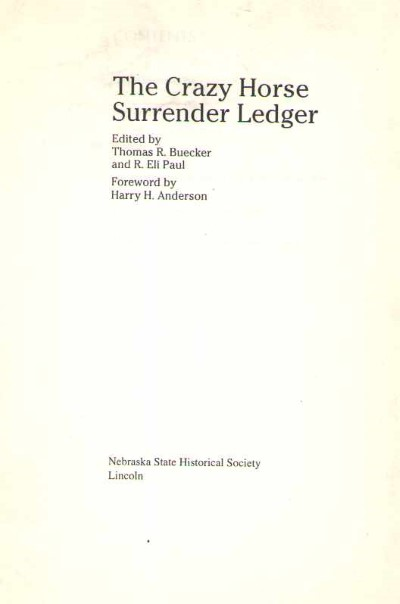 >THE CRAZY HORSE SURRENDER LEDGER<