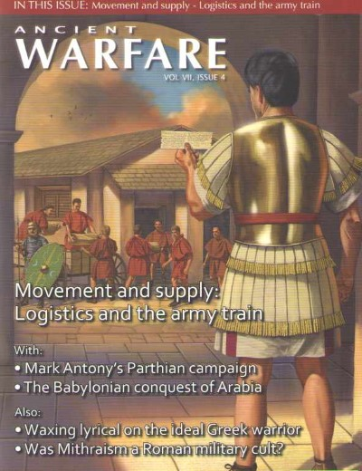 >ANCIENT WARFARE  VOL VII, ISSUE 4<