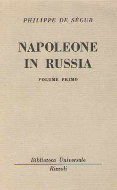 >NAPOLEONE IN RUSSIA VOLUMI 1-2<