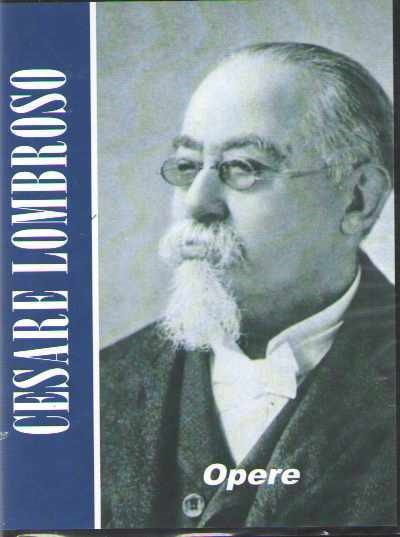 >OPERE CESARE LOMBROSO (CD 11 VOLUMI 4500 PAGINE)<