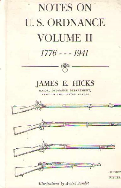 >NOTES ON U.S. ORDNANCE VOLUME II 1776-1941<