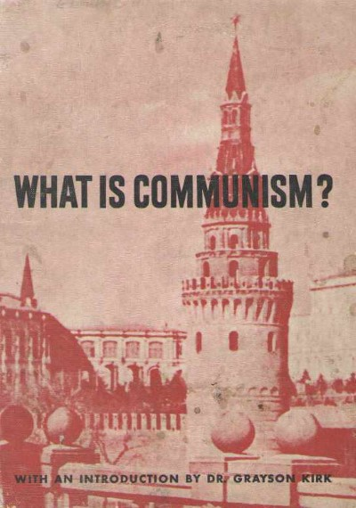 >WHAT IS COMMUNISM?<