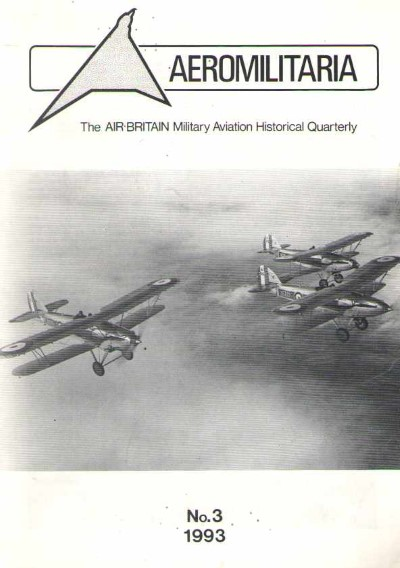 >AEROMILITARIA. THE AIR BRITAIN MILITARY AVIATION HISTORICAL QUARTERLY N. 3 1993<