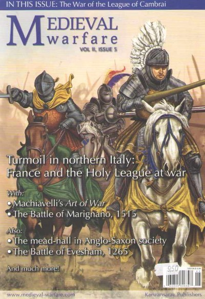 >MEDIEVAL WARFARE VOL II, ISSUE 5. TURMOIL IN NORTHERN ITALY<