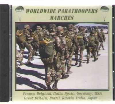 >WORLDWIDE PARATROOPERS MARCHES (CD)<