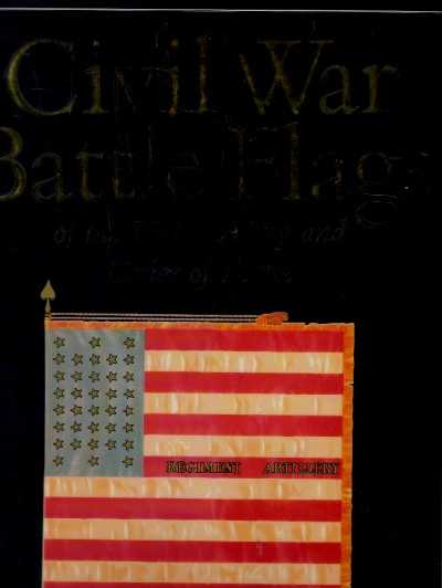 >CIVIL WAR BATTLE FLAGS OF THE UNION ARMY<