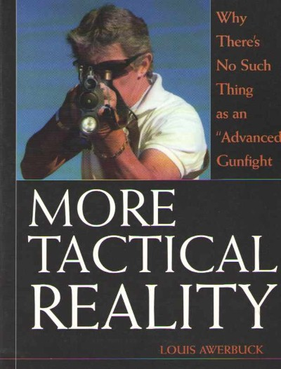 >MORE TACTICAL REALITY<
