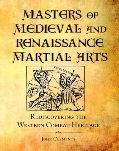 >MASTERS OF MEDIEVAL AND RENAISSANCE MARTIAL ARTS<
