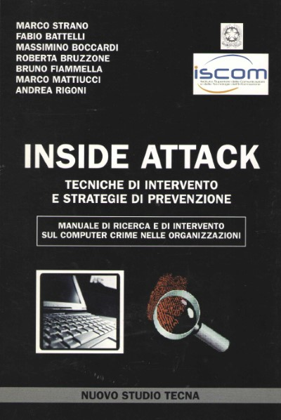 >INSIDE ATTACK. TECNICHE DI INTERVENTO E STRATEGIE DI PREVENZIONE<