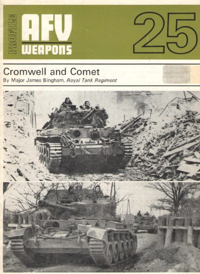 >AFV WEAPONS N, 25: CROMWELL AND COMET<