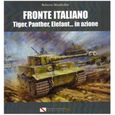 >FRONTE ITALIANO. TIGER, PANTHER, ELEFANT IN AZIONE (2015)<
