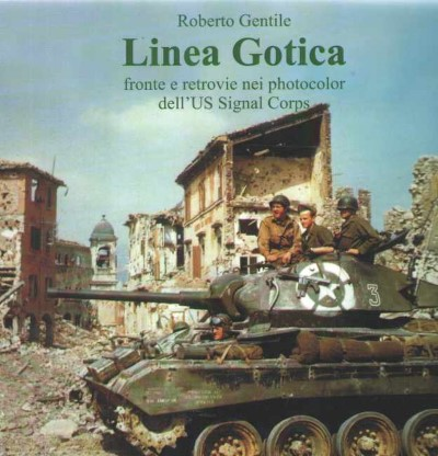 >LINEA GOTICA FRONTE E RETROVIE NEI PHOTOCOLOR DELL'US SIGNAL CORPS<