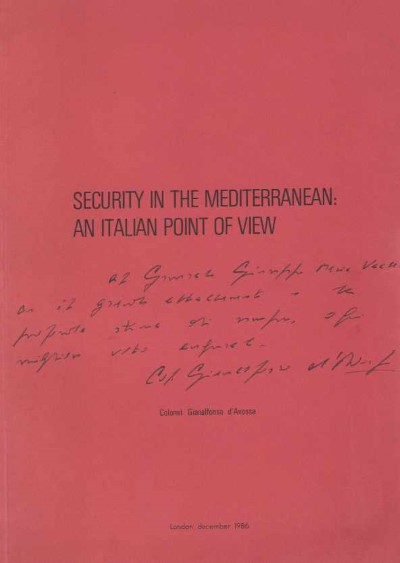 >SECURITY IN THE MEDITERRANEAN: AN ITALIAN POINT OF VIEW<