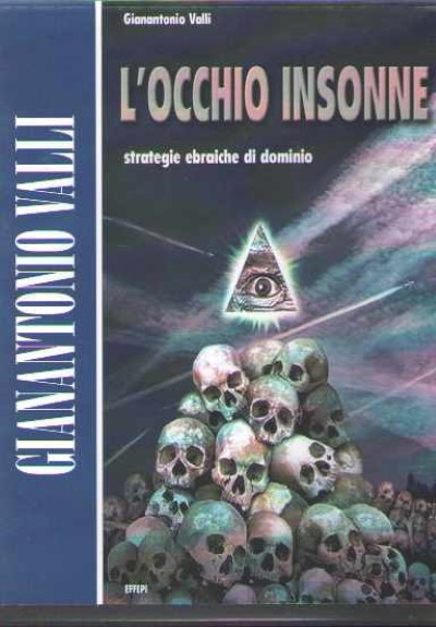 >L'OCCHIO INSONNE. STRATEGIE EBRAICHE DI DOMINIO (CD-ROM)<