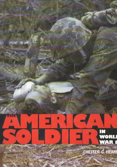 >THE AMERICAN SOLDIER IN WW II<