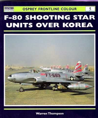 >FRONT5 F-80 SHOOTING STAR UNITS OVER KOREA<
