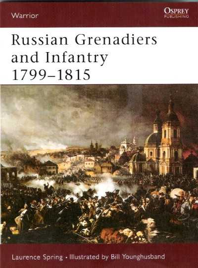 >WAR51 RUSSIAN GRENADIERS AND INFANTRY 1799-1815<