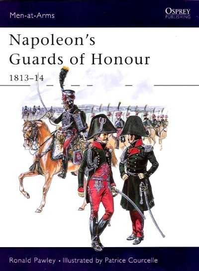 >MAA378 NAPOLEON'S GUARDS OF HONOUR 1813-14<