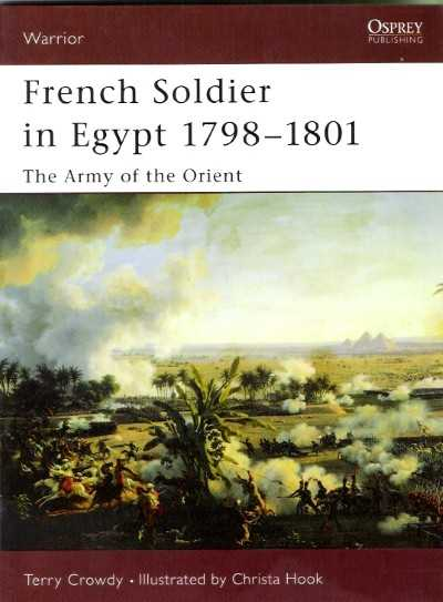 >WAR77 FRENCH SOLDIER IN EGYPT 1798-1801<
