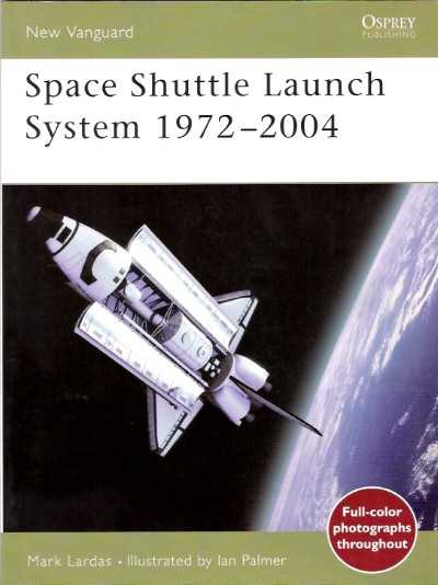 >NV99 SPACE SHUTTLE LAUNCH SYSTEM 1972-2004<
