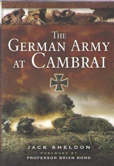 >THE GERMAN ARMY AT CAMBRAI<