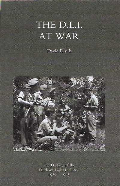 >THE DURHAM LIGHT INFANTRY AT WAR 1939-1945<