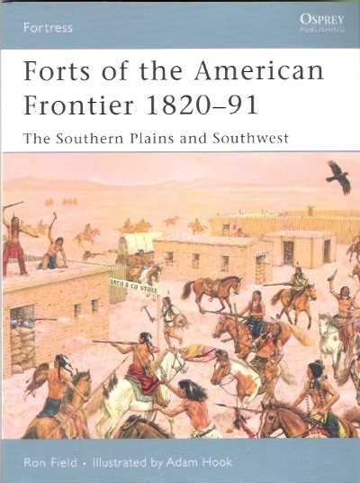 >FOR54 FORTS OF AMERICAN FRONTIER 1820-91<