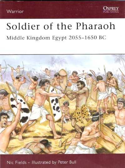 >WAR121 SOLDIER OF THE PHARAOH. MIDDLE KINGDOM EGYPT 2055-1650 BC<