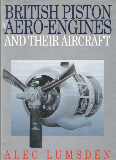 >BRITISH PISTON AERO-ENGINES AND THEIR AIRCRAFT<