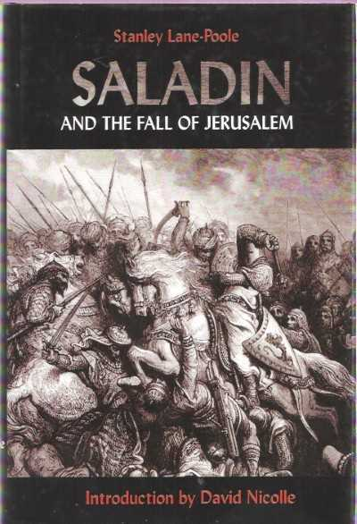 >SALADIN AND THE FALL OF JERUSALEM<