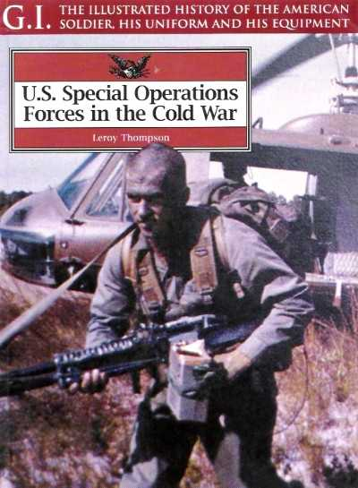 >US SPECIAL OPERATIONS FORCES IN THE COLD WAR<