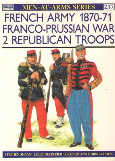 >MAA237 FRENCH ARMY 1970-71. FRANCO PRUSSIAN WAR 2: REPUBBLICAN TROOPS<