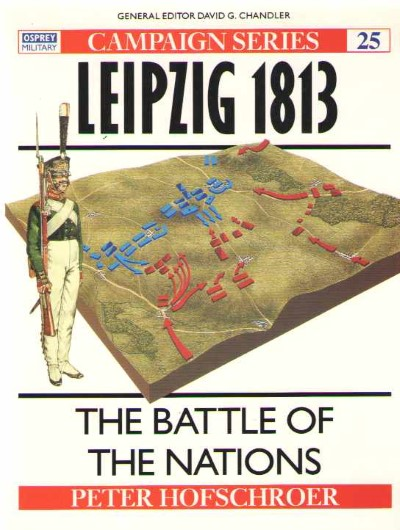 >CAM25 LEIPZIG 1813 THE BATTLE OF THE NATIONS<