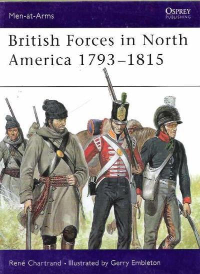 >MAA319 BRITISH FORCES IN NORTH AMERICA 1793-1815<