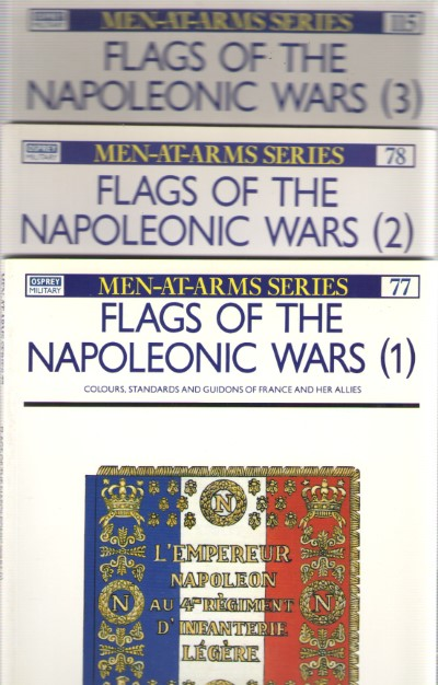 >FLAGS OF THE NAPOLEONIC WARS 1-2-3 (TRE VOLUMI)<
