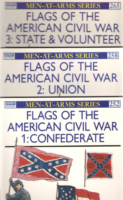 >FLAGS OF THE AMERICAN CIVIL WAR VOLUMI 1-2-3<