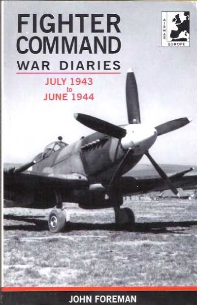 >FIGHTER COMMAND WAR DIARIES JULY 1943 TO JUN 1944<
