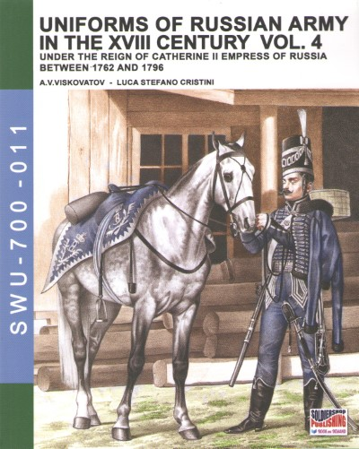 >UNIFORMS OF RUSSIAN ARMY IN THE XVIII CENTURY VOL.4<