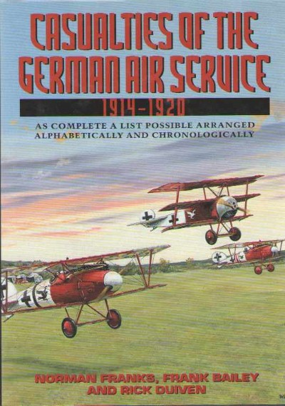 >CASUALTIES OF THE GERMAN AIR SERVICE<