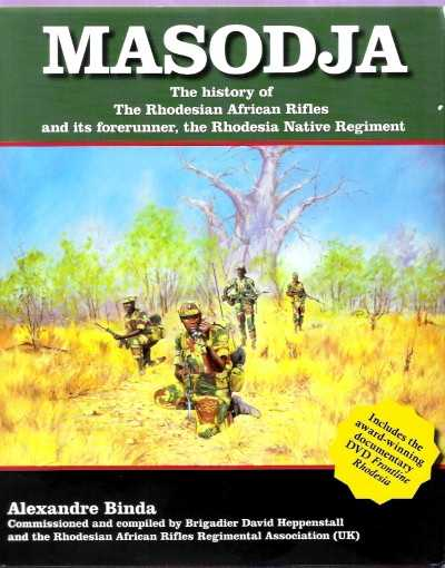 >MASODJA. THE HISTORY OF RHODESIAN AFRICAN RIFLES (INCLUSO DVD) <