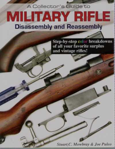 >MILITARY RIFLE DISASSEMBLY AND REASSEMBLY<