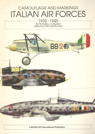 >CAMOUFLAGE AND MARKINGS ITALIAN AIR FORCE 1935-1945<