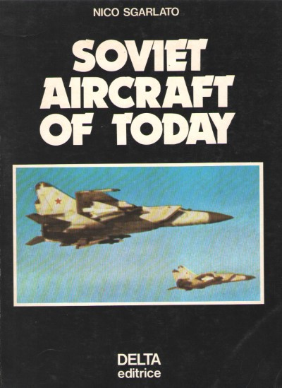 >SOVIET AIRCRAFT OF TODAY<
