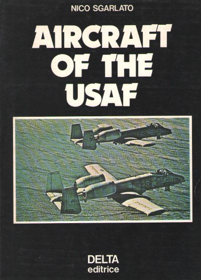 >AIRCRAFT OF THE USAF<