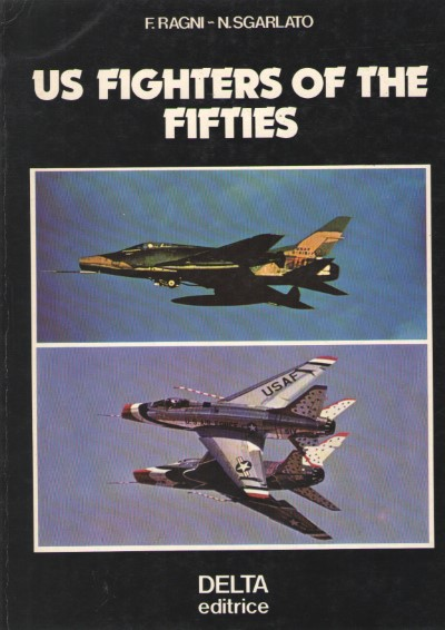>US FIGHTERS OF THE FIFTIES<