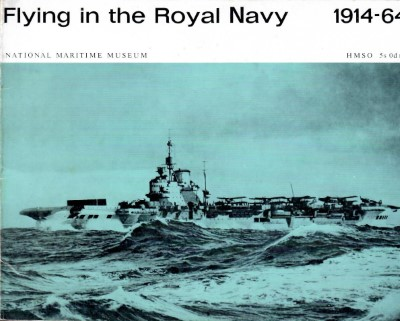 >FLYING IN THE ROYAL NAVY 1914-1964<