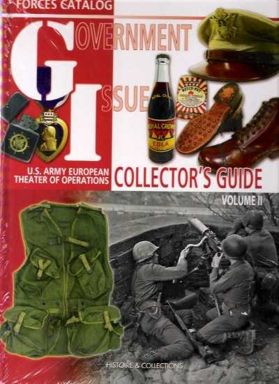 >GI GOVERNEMENT ISSUE COLLECTOR'S GUIDE VOL II<