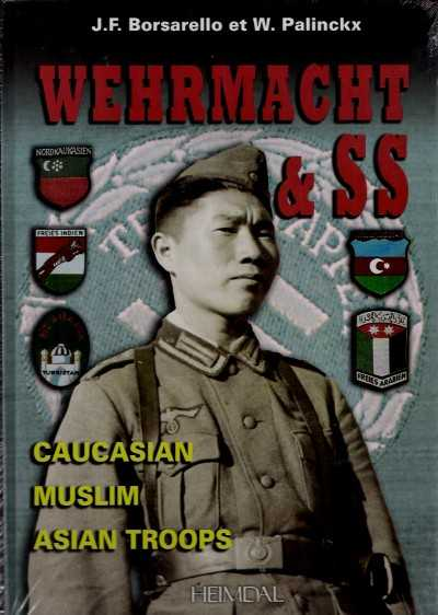 >WEHRMACHT e SS CAUCASIAN MUSLIM ASIAN TROOPS<