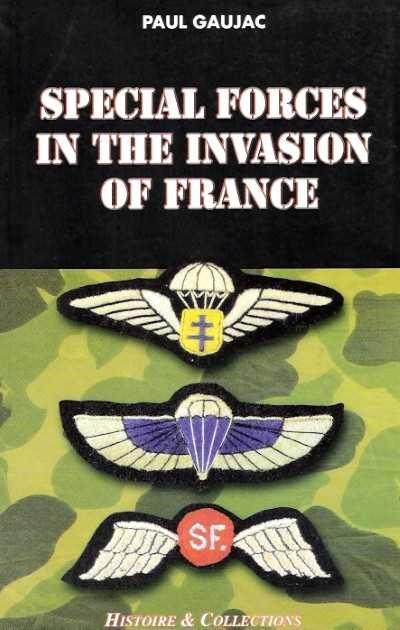 >SPECIAL FORCES IN THE INVASION OF FRANCE<